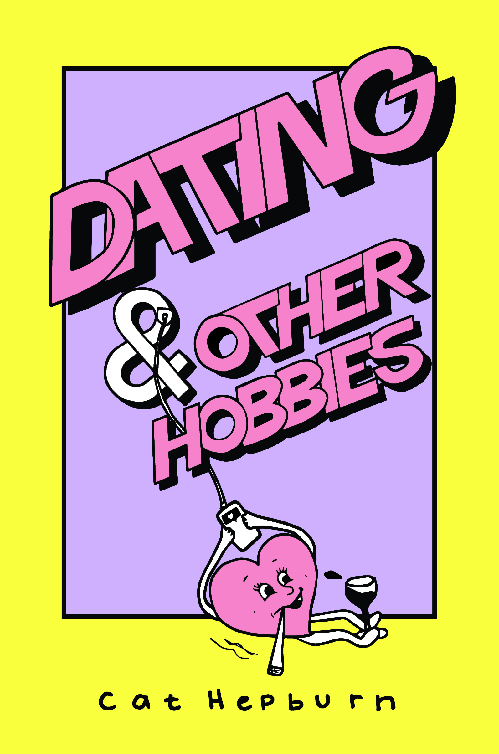 Dating & Other Hobbies